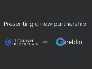 Titanium Blockchain Partners With Neblio!